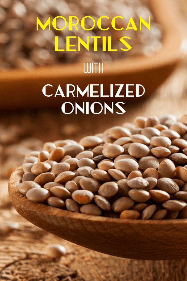 Moroccan Recipes_Moroccan Lentils with Carmelized Onions