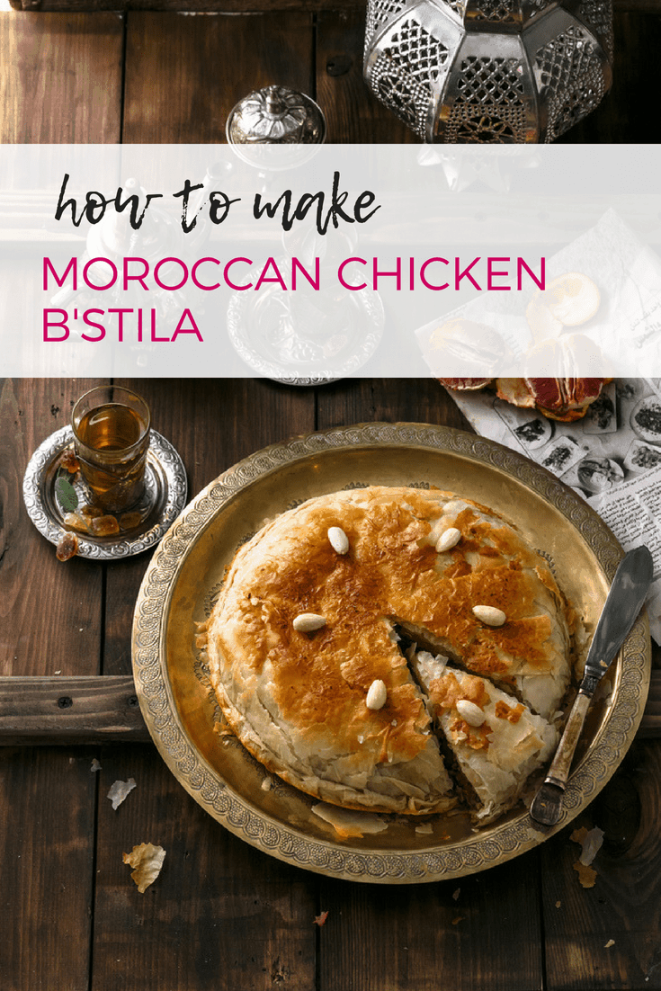 How to Make Moroccan Chicken B'stila - it's easier than you might think!