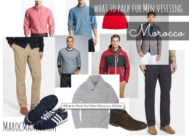 what to pack for men visiting morocco