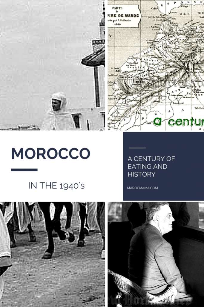 A Century of Moroccan Eating: The 1940's