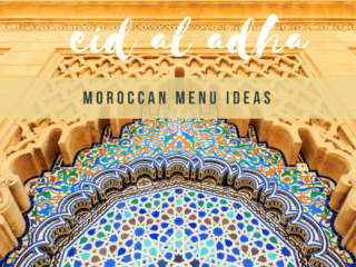 Moroccan Menu Ideas for Eid
