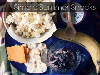 Simple Summer Snacks