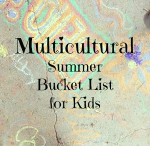 multicultural summer bucket list
