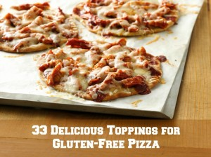 33 Delicious Toppings for Gluten-Free Pizza