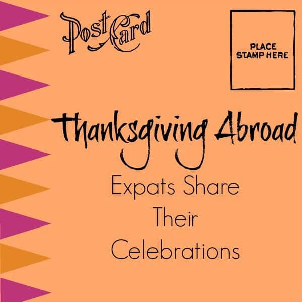 Celebrating Thanksgiving as an Expat