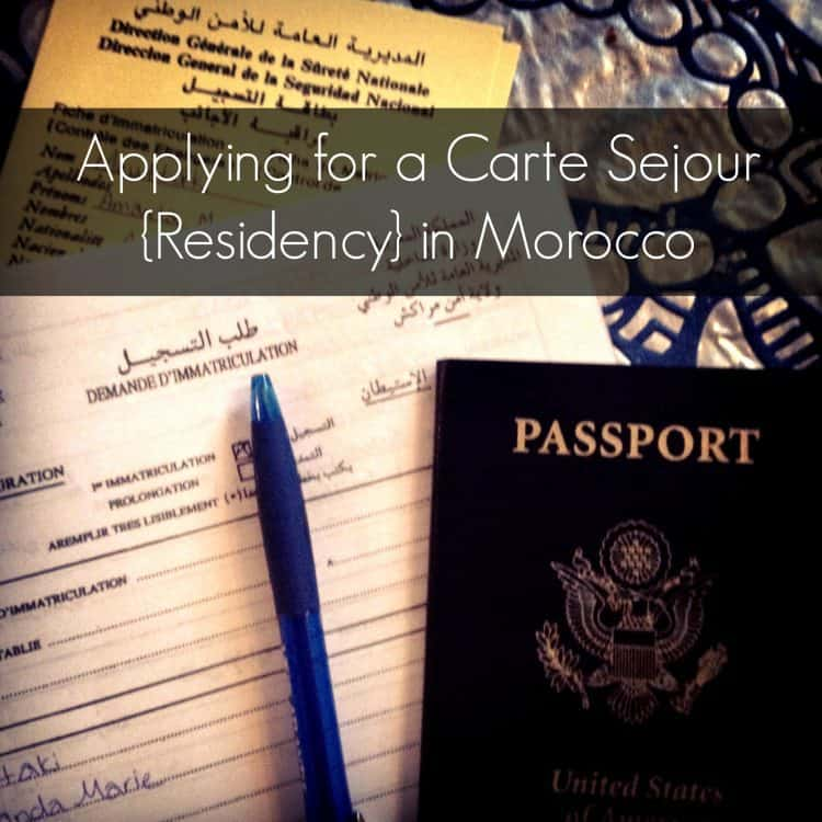 Applying For A Carte Sejour In Morocco