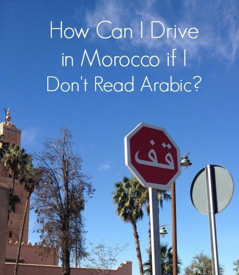 Driving in Morocco and Being Illiterate