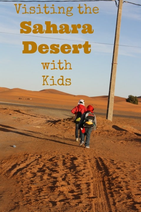 Visiting the Sahara Desert with Kids