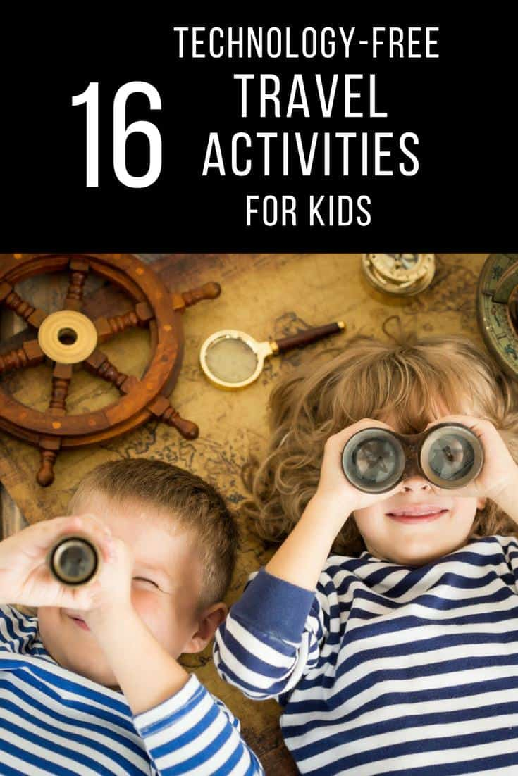 Keep traveling kids busy with this list of 16 technology-free activities from other world traveling families.
