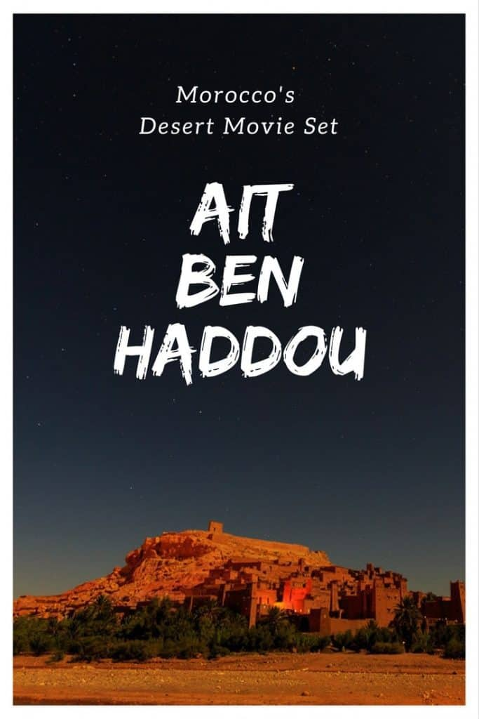Touring Morocco's Desert Movie Set Ait Ben Haddou