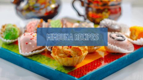 Recipe Ideas for a Moroccan Mimouna Celebration