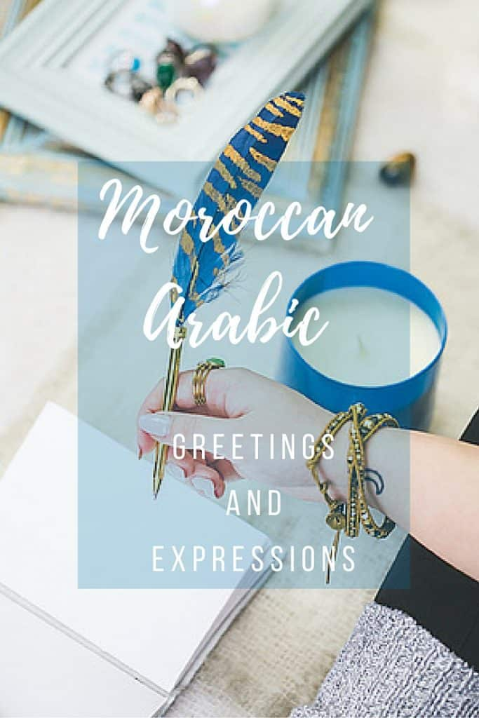 Simple Greetings and Expressions in Moroccan Arabic (Darija)