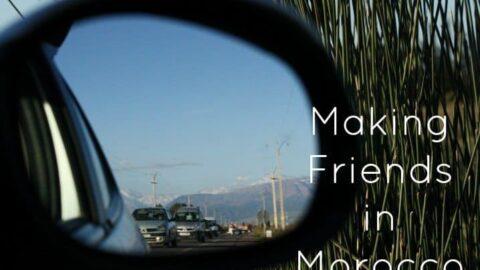 Making Friends in Morocco