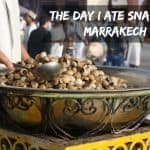 The Day I Ate Snails in Marrakech