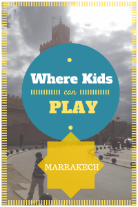 where kids can play in Marrakech