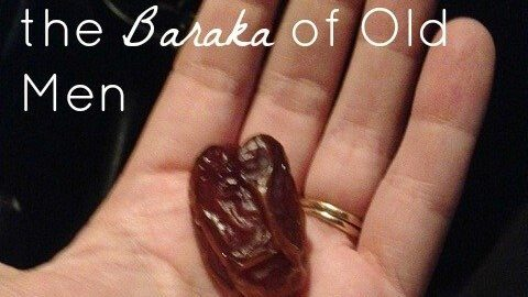 Finding Faith in the Baraka of Old Men