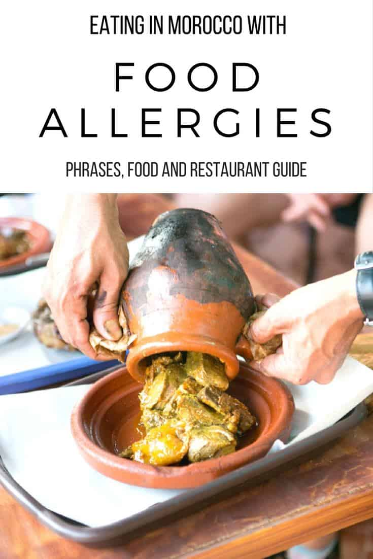 Your guide to important phrases, safe Moroccan dishes and restaurants that accommodate dietary needs for traveling in Morocco with food allergies. You can eat well while still staying safe on your trip.