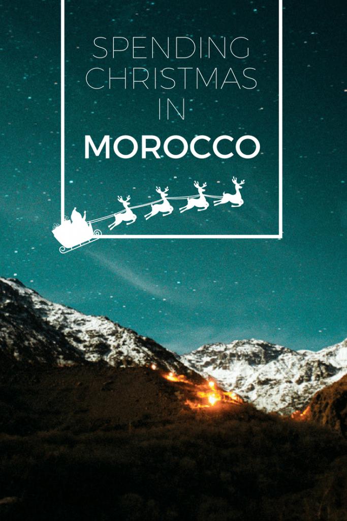 Spending Christmas in Morocco
