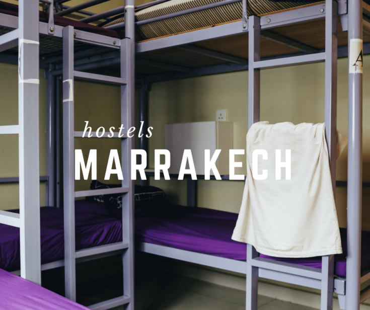 Cool Hostels in Marrakech for Your Trip