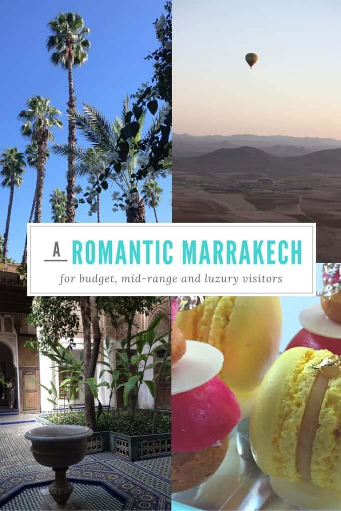 Romantic Ways to Enjoy Marrakech on Every Budget