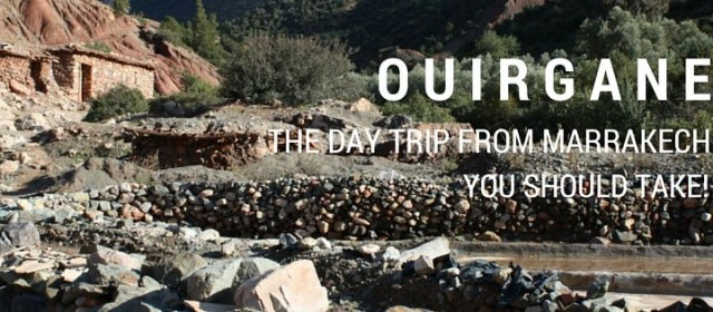 Ouirgane: The Day Trip from Marrakech You Should Take