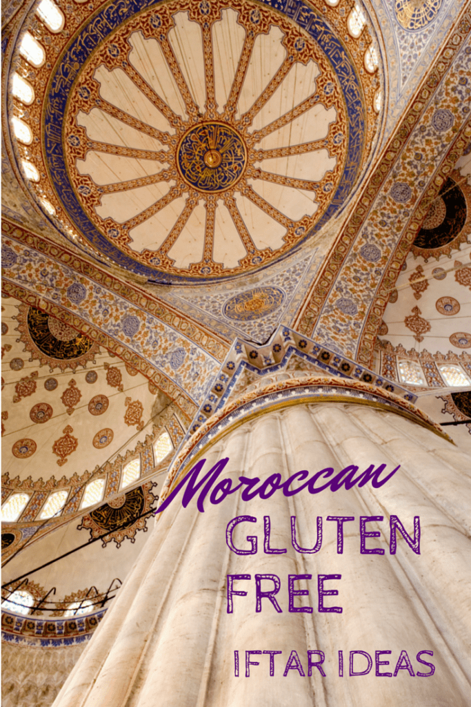 Gluten Free Moroccan Iftar Ideas