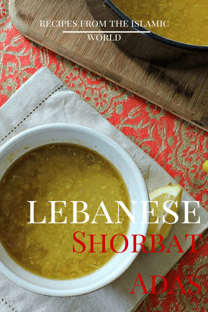 Lebanese Shorbat Adas| Recipes from the Islamic World | marocmama.com