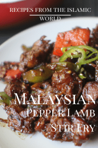 Malaysian Pepper Lamb Stirfry | Recipes from the Islamic World | marocmama.com
