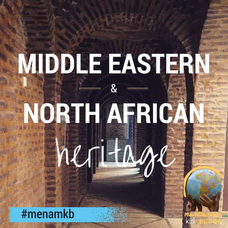 Middle Eastern and North African Heritage Month MKB