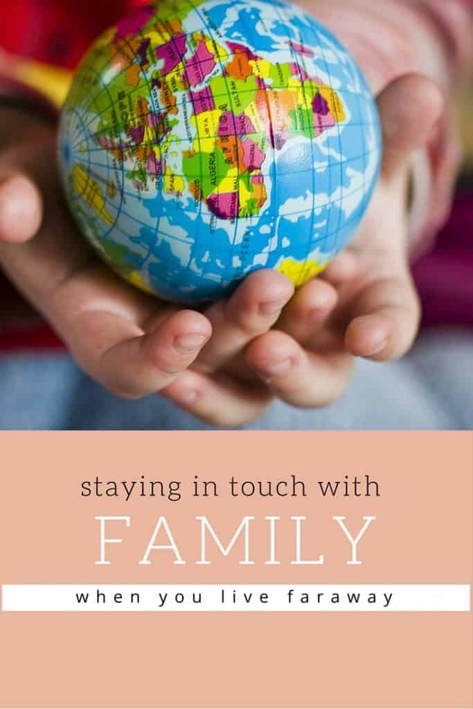 How to keep connected and stay in touch with family faraway! marocmama.com
