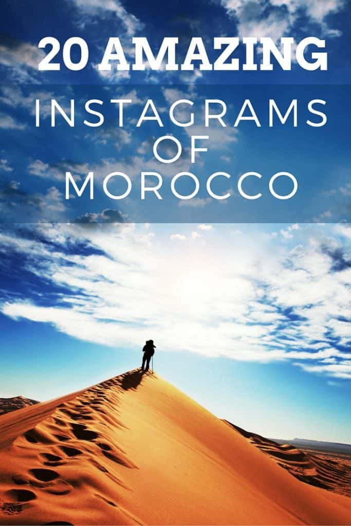 20 Amazing Instagrams of Morocco