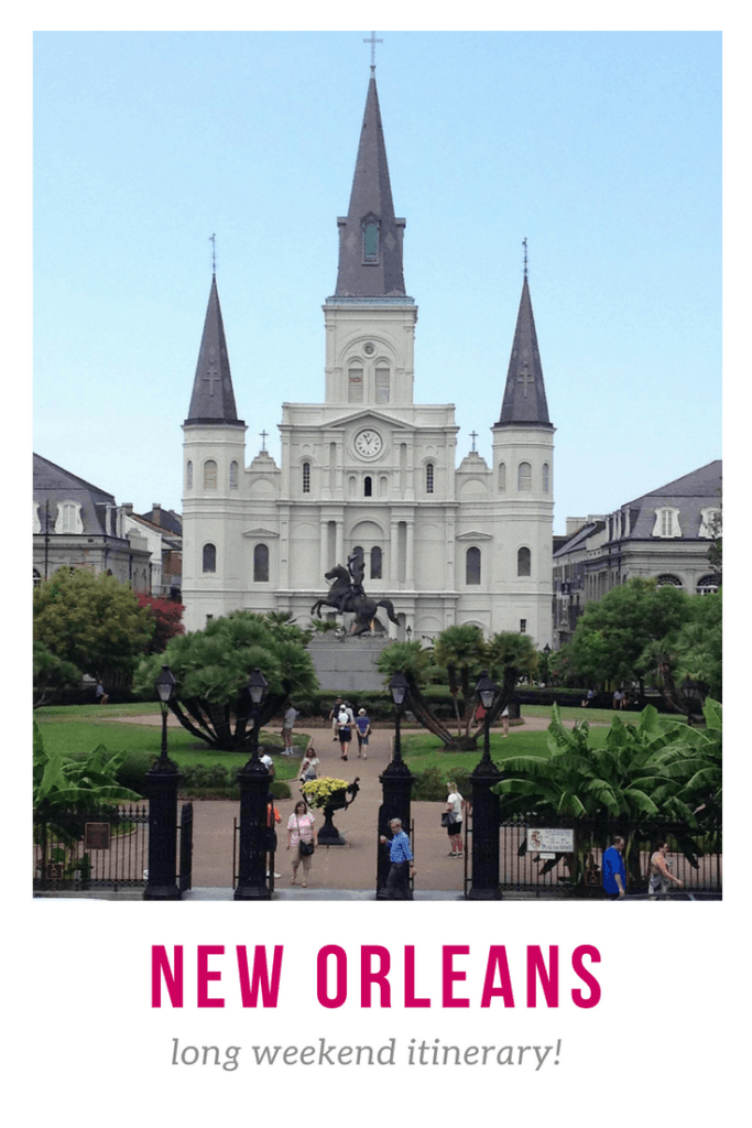 Long Weekend in New Orleans Itinerary