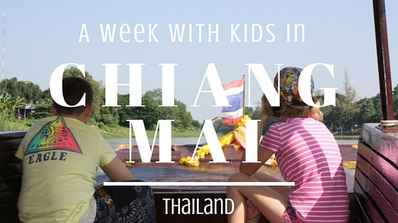 How to spend a week in Chiang Mai with KKids