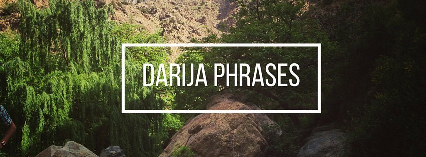 Darija Phrases to Know