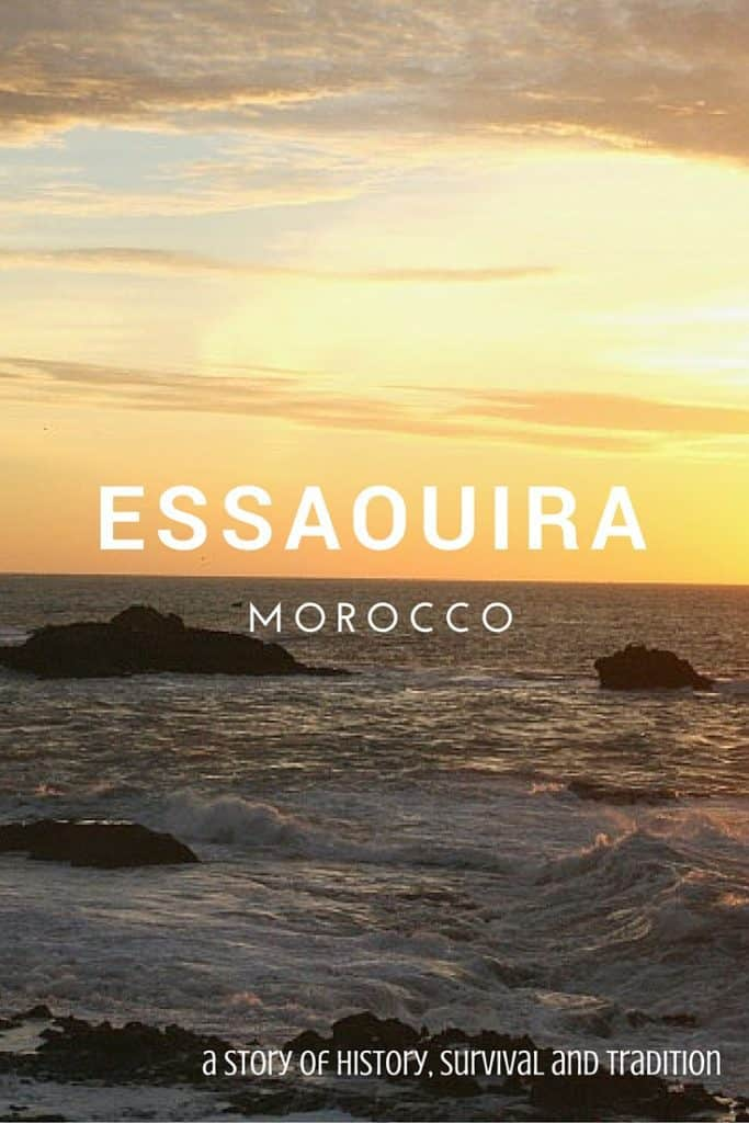 Essaouira, Morocco- a story of history, survival and tradition