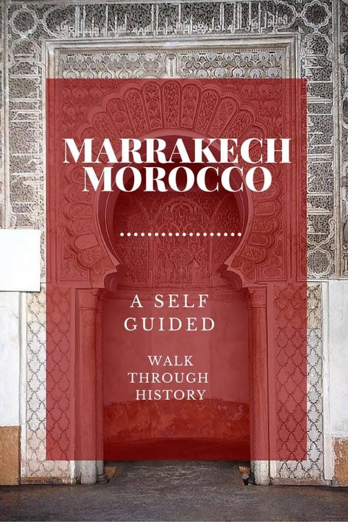 How to Tour Marrakech through History