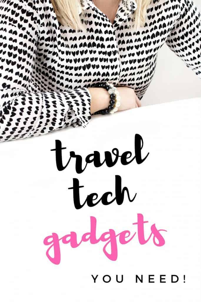 Travel Tech Gadgets You Need
