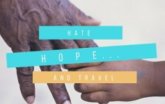 hate, hope and travel