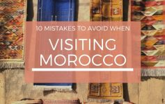 10 Mistakes People Make When Visiting Morocco