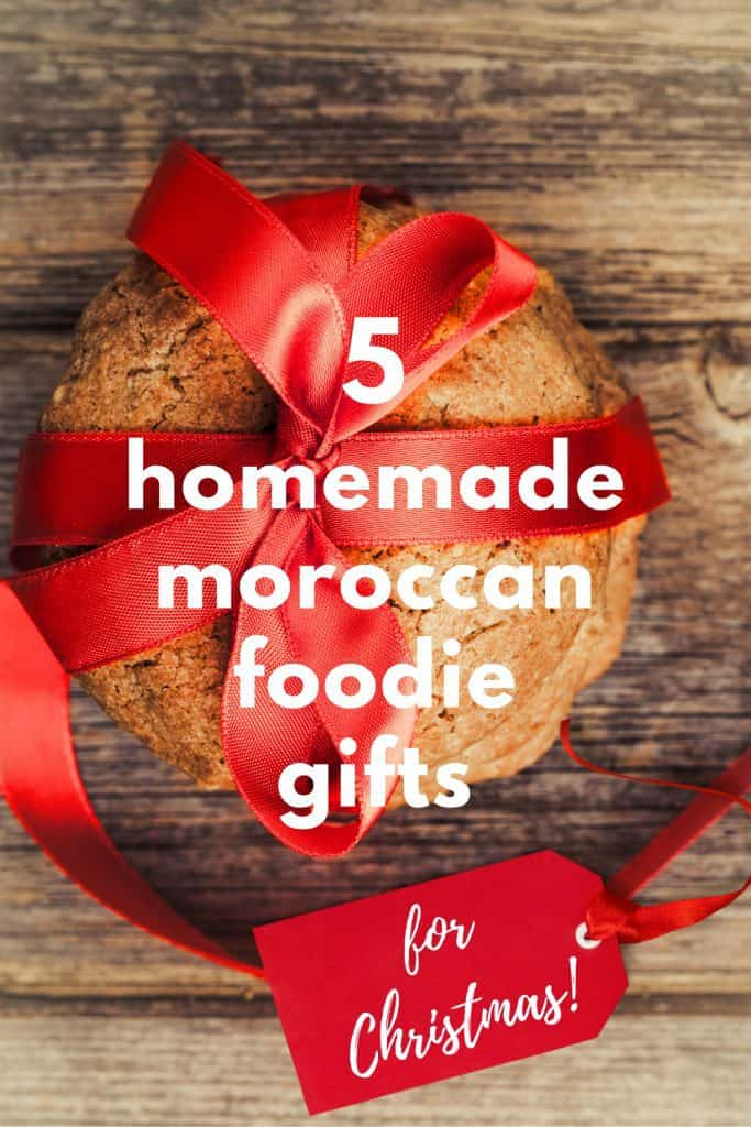 5 Homemade Moroccan Food Gifts for Christmas