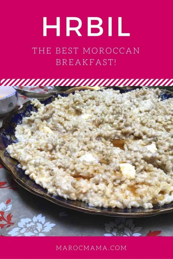 Recipe for Hrbil, a Moroccan breakfast popular at Eid.