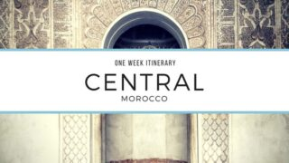 1 Week Itinerary in Central Morocco