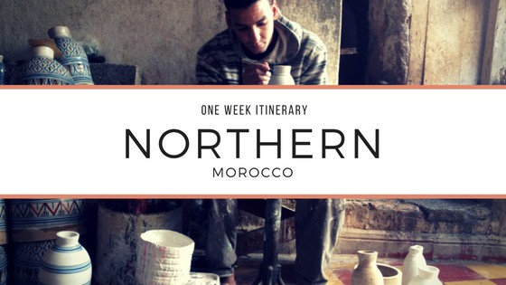 one week itinerary northern Morocco