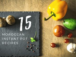 15 Moroccan Instant Pot recipes