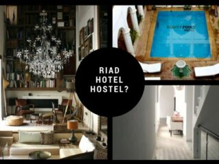 stay in a riad hotel or hostel