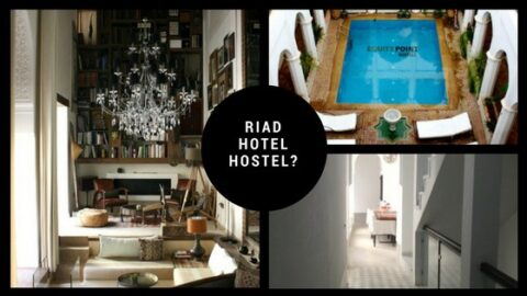 Should you stay in a hostel, hotel, or riad in Morocco?
