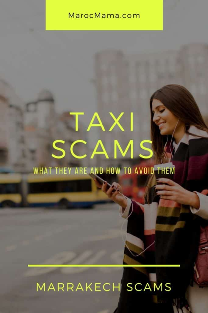 Marrakech Scams- Taxi Scams and How to Avoid Them