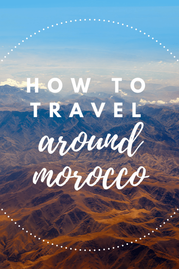 How to Travel around Morocco - and what it should cost!