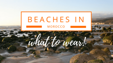 What to Wear in Morocco: The Beach