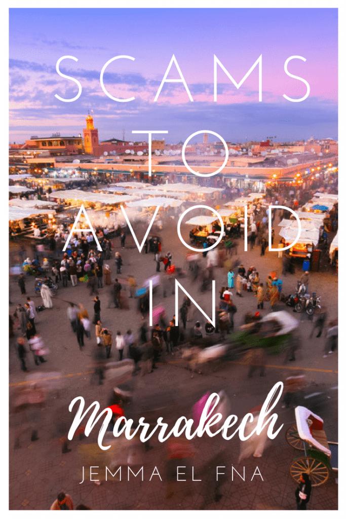 Scams to Avoid in Marrakech Jemma el Fna